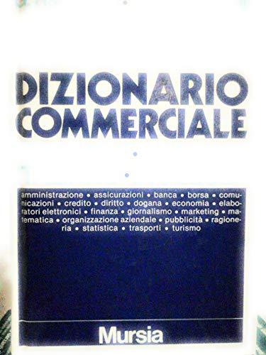 Dizionario commerciale inglese-italiano, italiano-inglese. Ediz. ridotta