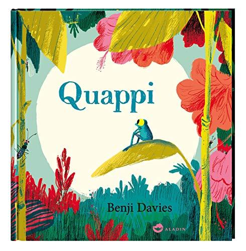 Quappi: Eine liebevolle Geschichte vom Großwerden für Kinder ab 4 Jahren (Tapa dura)
