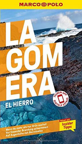 MARCO POLO Reiseführer La Gomera, El Hierro: Reisen mit Insider-Tipps. Inklusive kostenloser Touren-App