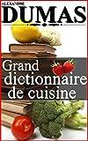Grand Dictionnaire de Cuisine - Format Kindle - 3,06 €