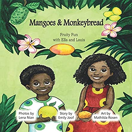 Mangoes & MonkeyBread