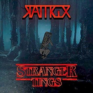 Stranger Tings