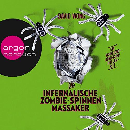 Das infernalische Zombie-Spinnen-Massaker audiobook cover art