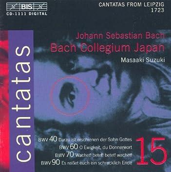 Bach, J.S.: Cantatas, Vol. 15  - Bwv 40, 60, 70, 90