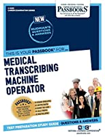 Medical Transcribing Machine Operator (Career Examination)