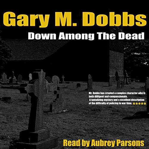 Down Among the Dead audiobook cover art