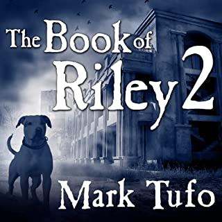 The Book of Riley, Part 2     A Zombie Tale              By:                                                                                                                                 Mark Tufo                               Narrated by:                                                                                                                                 Sean Runnette                      Length: 2 hrs and 46 mins     680 ratings     Overall 4.7