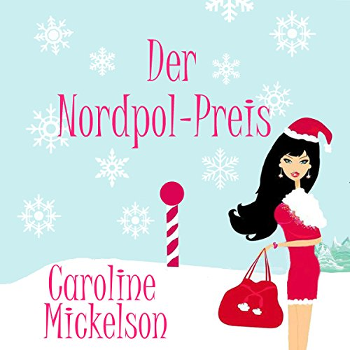 Der Nordpol-Preis [The North Pole Price] audiobook cover art