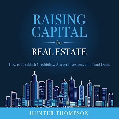 Raising Capital for Real Estate cover art