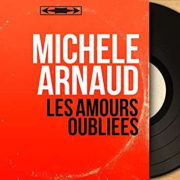 Les amours oubliées (feat. Jacques Lasry et son orchestre) [Mono Version]