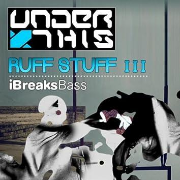 Ruff Stuff EP (Part 3)