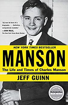 Manson: The Life and Times of Charles Manson by [Jeff Guinn]