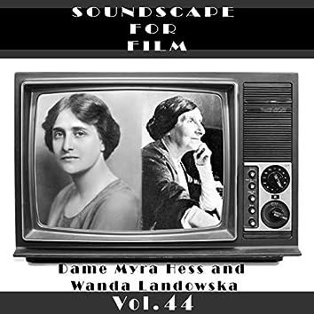Classical SoundScapes For Film Vol, 44: Dame Myra Hess and Wanda Landowska