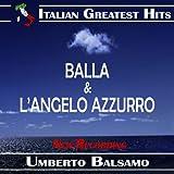 Umberto Balsamo: Balla / L'Angelo Azzurro (New Recording)