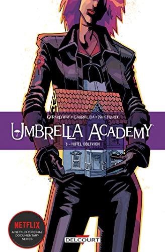 Umbrella academy T03: Hôtel Oblivion
