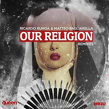 Our Religion (Remixes)