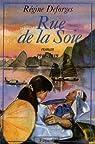 Rue de la soie : 1947-1949 par Deforges