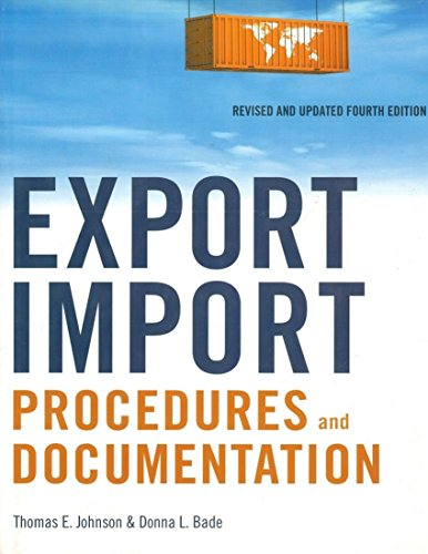Compare Textbook Prices for Export/Import Procedures and Documentation 4 Edition ISBN 9780814415504 by Johnson, Thomas E.,Bade, Donna L.