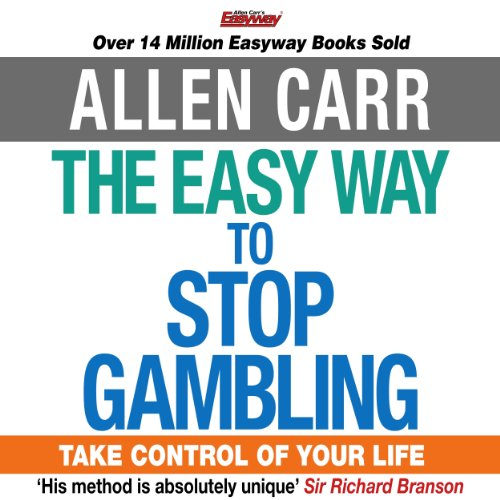 The Easy Way to Stop Gambling                   By:                                                                                                                                 Allen Carr                               Narrated by:                                                                                                                                 Richard Mitchley                      Length: 5 hrs and 12 mins     37 ratings     Overall 4.6