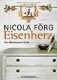Nicola Förg: Eisenherz