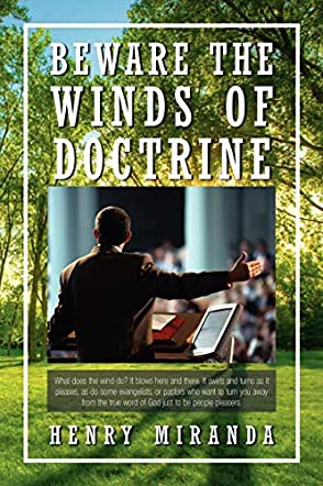 Beware the Winds Of Doctrine