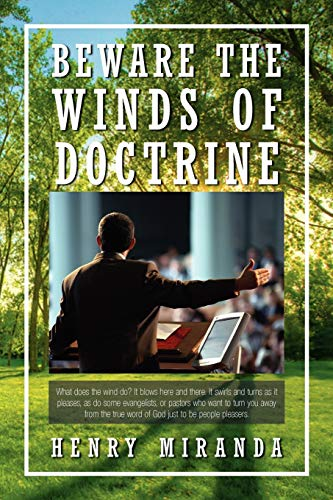 Book: Beware The Winds of Doctrine by Henry Miranda