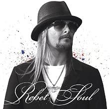Kid Rock - Rebel Soul [PA] (CD)