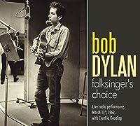 Folksinger's Choice by Bob Dylan (2010-07-26)