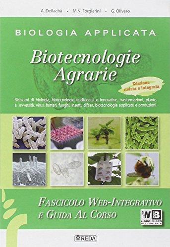 Biologia applicata. Fascicolo web. Per gli ist. tecnici agrari. Con e-book. Con espansione online