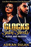 Glocks on Satin Sheets: Blood and Passion