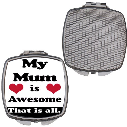 "Kompaktspiegel für Damen mit Aufschrift ""My Mum Is AwesomeThat Is All\"""