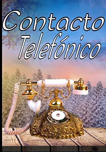 Contacto telefónico: Un gran y hermoso cuaderno para guardar los datos de todos tus contactos. Índice alfabético