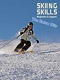 Skiing Skills - Beginners & Beyond Extra Bits