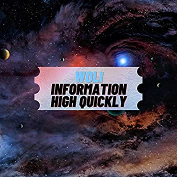 Information High Quickly
