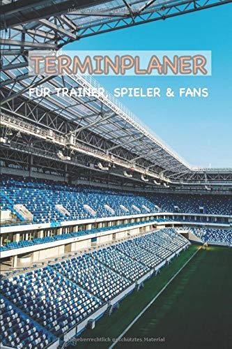 Terminplaner für Trainer, Spieler & Fans: Fussballbuch