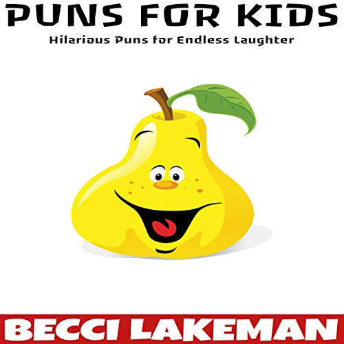 Puns for Kids: Hilarious Puns for Endless Laughter  audiobook cover art