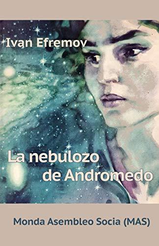 La nebulozo de Andromedo: Sciencfikcia romano (32a) (Mas-Libro) (Esperanto Edition) (Paperback)