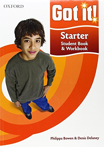 Got It Starter. Student Book And Workbook: A four-level American English course for teenage learners