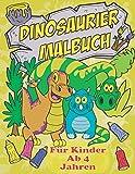 Dinosaurier Malbuch Für Kinder Ab 4 Jahren: Das Dino Malbuch Für Den Kindergarten. Ideal Zum Lernen Und Ausmalen Von 50 Einzigartigen Dinosauriern!
