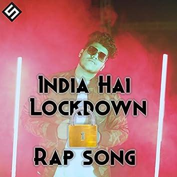 India Hai Lockdown Rap Song
