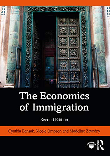 The Economics of Immigration (English Edition)