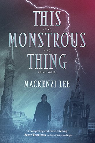 This Monstrous Thing (English Edition)