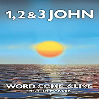 1, 2 & 3 John: Word Come Alive cover art