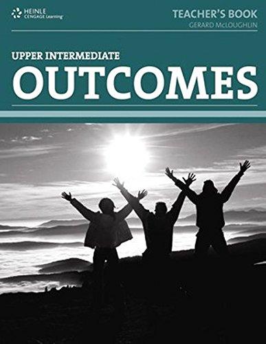Outcomes - Upper-intermediate Level. Teacher's Book