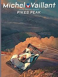 Michel Vaillant, tome 10 : Pikes Peak par Denis Lapière