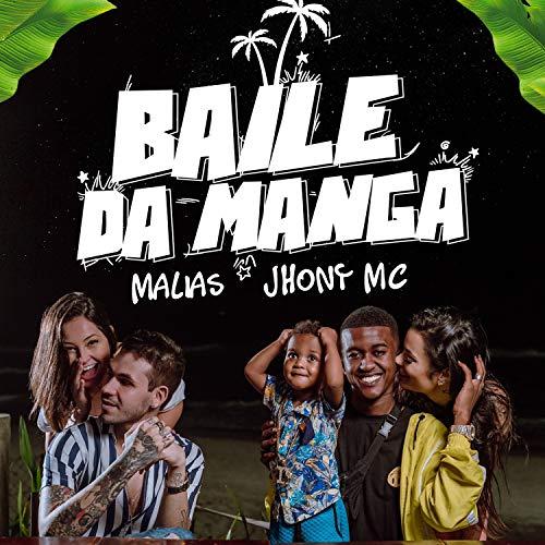 Baile da Manga [Explicit]