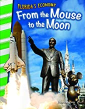 Florida's Economy: From the Mouse to the Moon (Florida)