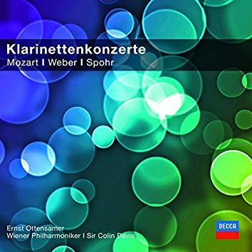 Klarinettenkonzerte - Mozart/Spohr/Weber (Classical Choice)