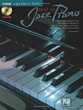 Best of Jazz Piano: A Step-by-Step Breakdown of the Piano Styles & Techniques of Bill Evans, Oscar Peterson, & Others (Signature Licks)