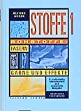 Stoffe, 2 Bde., Bd.1, Rohstoffe, Fasern, Garne und Effekte - Alfons Hofer